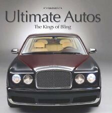 Ultimate Autos: The Kings of Bling