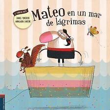 Mateo en un Mar de L?grimas: By Monedero Alonso, Daniel