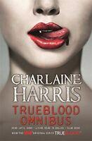 True Blood Omnibus: Dead Until Dark, Living Dead in Dallas, Club Dead (Sookie St