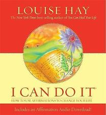 I Can Do It: How To Use Affirmations To Change Your Life by Louise Hay (Hardbac…