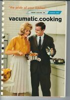 MG-132 Vacumatic Cooking, Vollrath Company, Your Guide to, 1966 Illustrated