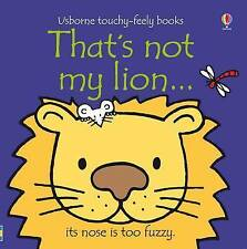 Baby / Toddler Touchy Feely Book - THAT'S NOT MY LION by Fiona Watt - NEW