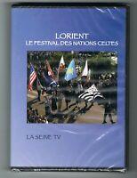 LORIENT - LE FESTIVAL DES NATIONS CELTES - LA SEINE TV 2006 - DVD - NEUF NEW NEU
