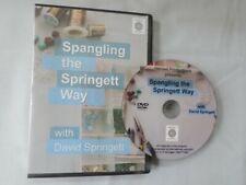 """Spangling the Springett Way"" with David Springett"
