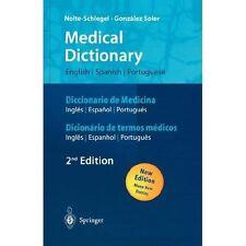 Medical Dictionary/Diccionario de Medicina/Dicionario de Termos Medicos by...