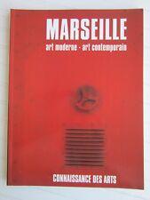 CONNAISSANCE DES ARTS Hors série N° 55 / MARSEILLE :art moderne-art contemporain