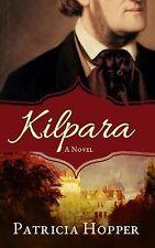 Kilpara by Patricia Hopper (2015, Paperback)