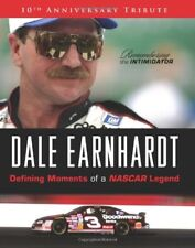 Dale Earnhardt: Defining Moments of a NASCAR Legen