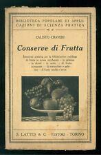 CRAVERI CALISTO CONSERVE DI FRUTTA LATTES 1928 PRIMA EDIZIONE CUCINA MARMELLATE