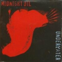 Midnight Oil Underwater (1996) [Maxi-CD]