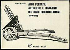 Armi portatili, artiglierie e semoventi del Regio Esercito Italiano (1900-1