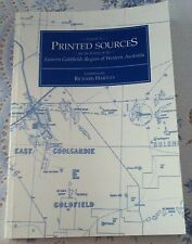 A Guide to Printed Sources for the hstory of the Eastern Goldfields Region of WA