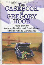 The Casebook of Gregory Hood-Radio Plays by Anthony Boucher-Crippen & Landru
