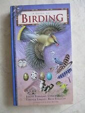 A Guide to Birding by Terence Lindsey, Steve Howell, Rich Stallcup and Joseph Fo