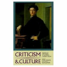 Criticism and Culture: The Role of Critique in Modern Literary Theory