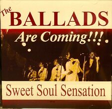 THE BALLADS Are Coming!!  Sweet Soul Sensation