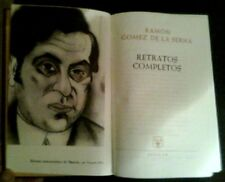 RAMON GOMEZ DE LA SERNA - Retratos Completos - SPAIN Libro / Book Aguilar 1961