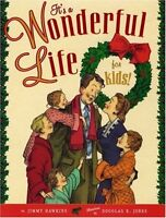 Its a Wonderful Life for Kids by Jimmy Hawkins