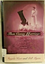 Then Comes Marriage Angela Hunt & Bill Myers 2001 HC/DJ