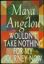 "Maya Angelou Signed ""Wouldn't Take Nothing For My Journey Now"" Book (PSA/DNA)"