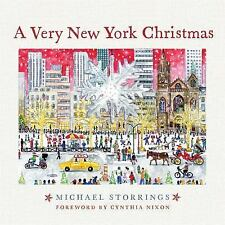 A Very New York Christmas by Michael Storrings (2015, Hardcover, New Edition)