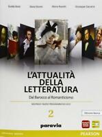 Attualità della letteratura vol.2 Edzione Bianca, PARAVIA Pearson 9788839517784