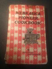 Nebraska Pioneer Cookbook, Compiled by Kay Graber