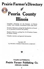 Peoria Co IL  Illinois genealogy history Farm Prairie Farmer's directory CD