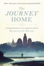 The Journey Home: Autobiography of an American Swami, Swami, Radhanath, Very Goo