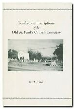 Tombstone Inscriptions Of The Old St. Paul's Church Cemetery 1702-1967 Newton,NC