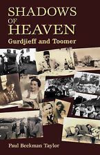 NEW Shadows of Heaven: Gurdjieff and Toomer by Paul Beekman Taylor