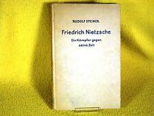 Rudolf Steiner - Friedrich Nietzsche. Ein Kämpfer - 1926 - Anthroposophie