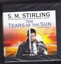 The Tears of the Sun by S.M. Stirling (2011, CD, Unabridged) Emberverse Book 8