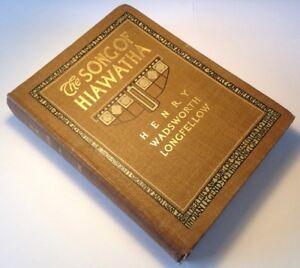 The Song Of Hiawatha, Henry Wadsworth Longfellow, 1912 Rare Edition, Photographs