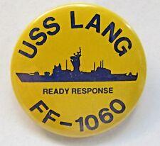 1970's Navy Uss Lang Ff-1060 Ready Response frigate pinback button Mint