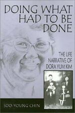 Asian American History and Culture: Doing What Had to Be Done : The Life...