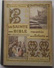 La Sainte Bible racontéeaux enfants - Ch. Pinault, 1911, illustré
