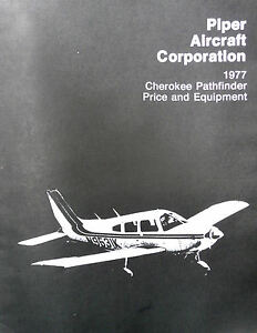 Piper Aircraft 1977 Cherokee Pathfinder Equipment Price Weight Approved Options