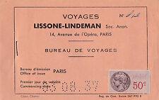 BIGLIETTO VOYAGES LISSONE-LINDEMAN PARIS NEDERLANDSCHE 1937 8-128