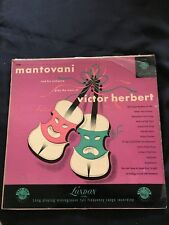 Mantovani and his Orchestra Play the Music of Victor Herbert LP LL746