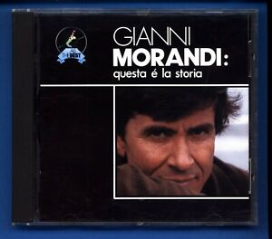 CD GIANNI MORANDI QUESTA E' LA STORIA CD 354