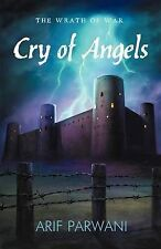 NEW Cry of Angels: The Wrath of War by Arif Parwani