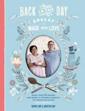 Back in the Day Bakery Made with Love: More than 100 Recipes and Make-It-