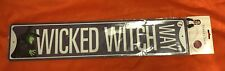 Wizard Of Oz Wicked Witch Way Metal Sign
