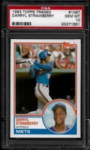 1983 Topps Traded #108T, Darryl Strawberry Rookie, PSA 10 Gem Mint, Sharp Card