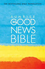 """VERY GOOD"" Sunrise Good News Bible: (GNB), Unnamed, Book"