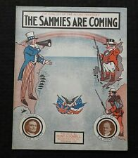 """1917 """"THE SAMMIES ARE COMING"""" UNCLE SAM ENGLAND FRANCE RAG TIME SHEET MUSIC RARE"""