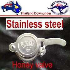 HONEY GATE VALVE,COMMERCIAL QUALITY  STAINLESS STEEL EASY FIT  BEE KEEPING