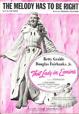 """THAT LADY IN ERMINE Sheet Music """"The Melody Has To Be Right"""" Betty Grable"""