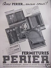 PUBLICITÉ 1952 FERMETURES PERIER VOLETS ROULANTS PORTES DE GARAGE - ADVERTISING